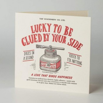 Letterpress Card - Love - Lucky To Be Glued By Your Side