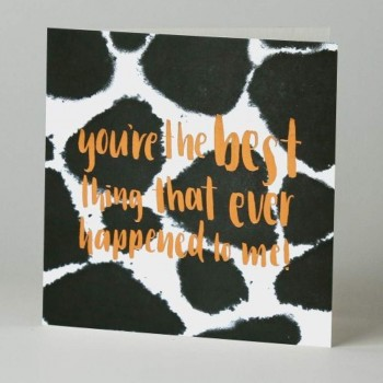 Letterpress Card - Black Ink - Youre The Best Thing That Ever Happened To Me